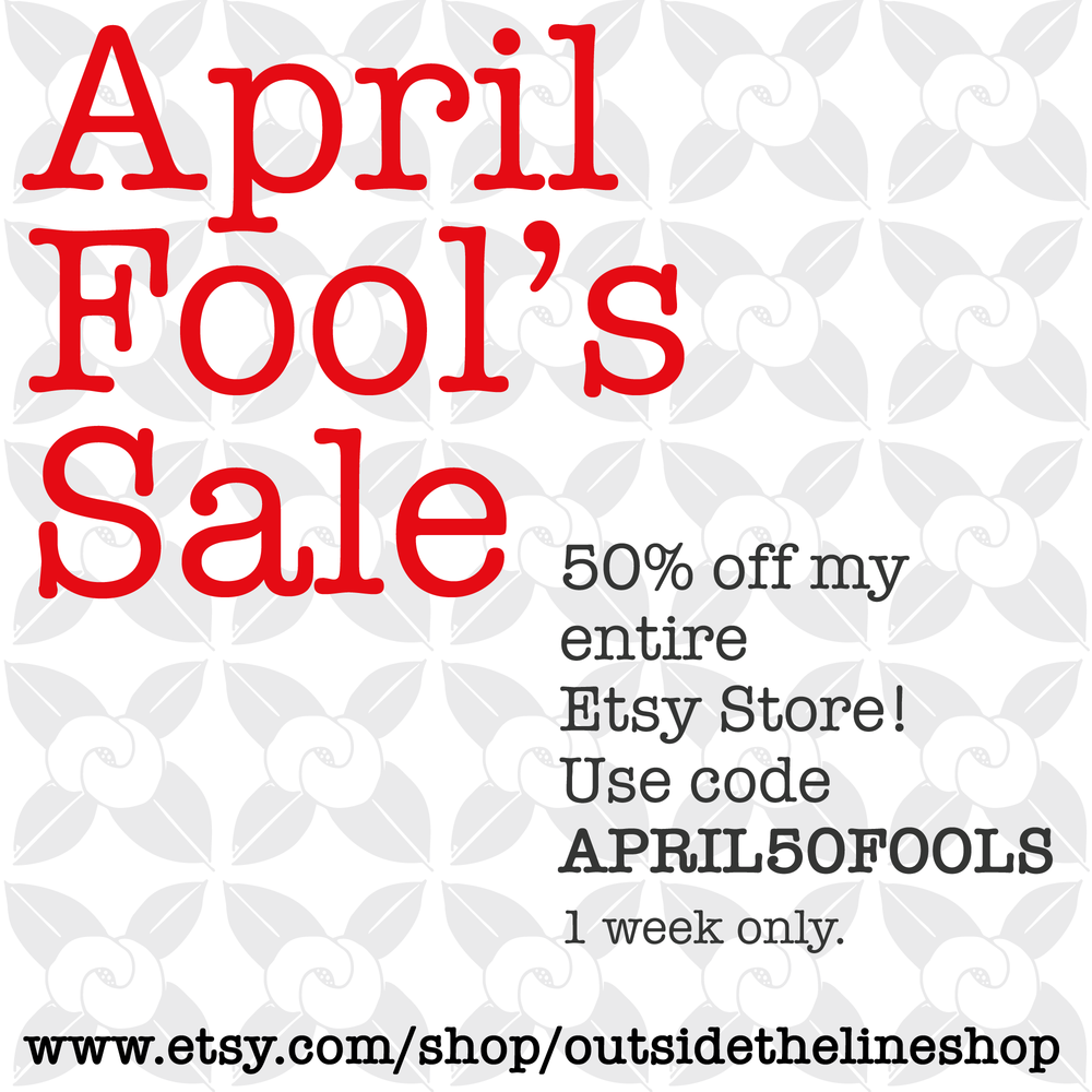 April Fool's Sale
