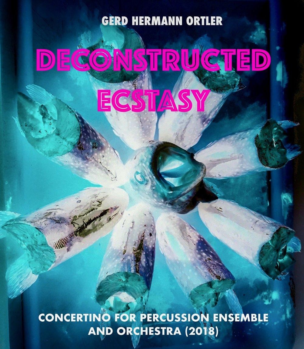 Deconstructed Ecstasy - Titelbild