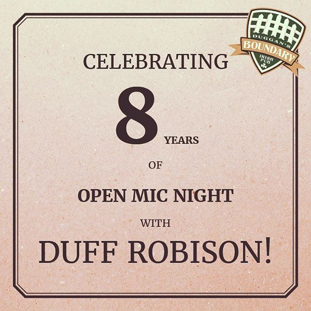 @duggansboundary has had the pleasure of having @duffrobison host open mic night for 8 years!!! Happy anniversary Duff! Come by tomorrow to celebrate! #yeg #openmicnight #8years #8yearsofduff #duggansboundary