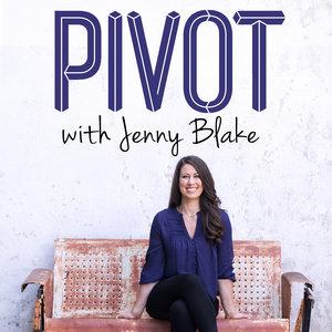 PivotPodcast_JennyBlake.jpg