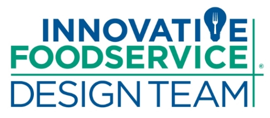 INNOVATIVE FOODSERVICE DESIGN TEAM