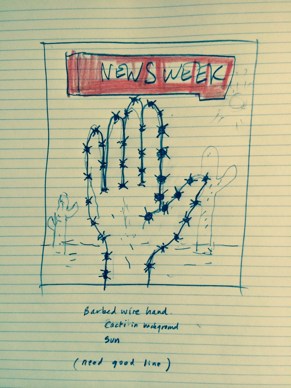 The challenge for this Newsweek cover was to depict a hand made of barbed wire. I wanted it to look believable by being gnarled, twisted and prickly.