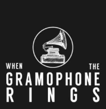 whenthegramophonerings