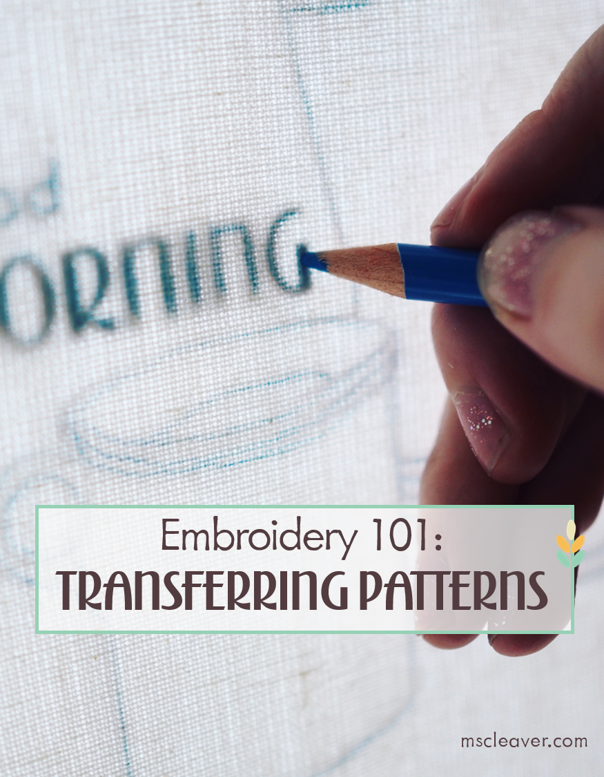 Embroidery 101 Transferring Patterns.png