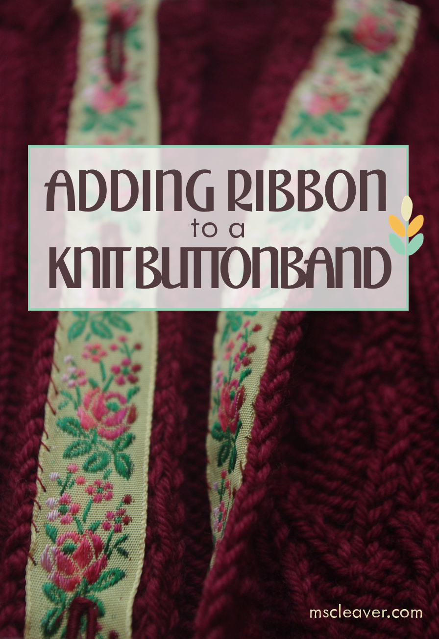 Adding Ribbon to a Knit Buttonband.png