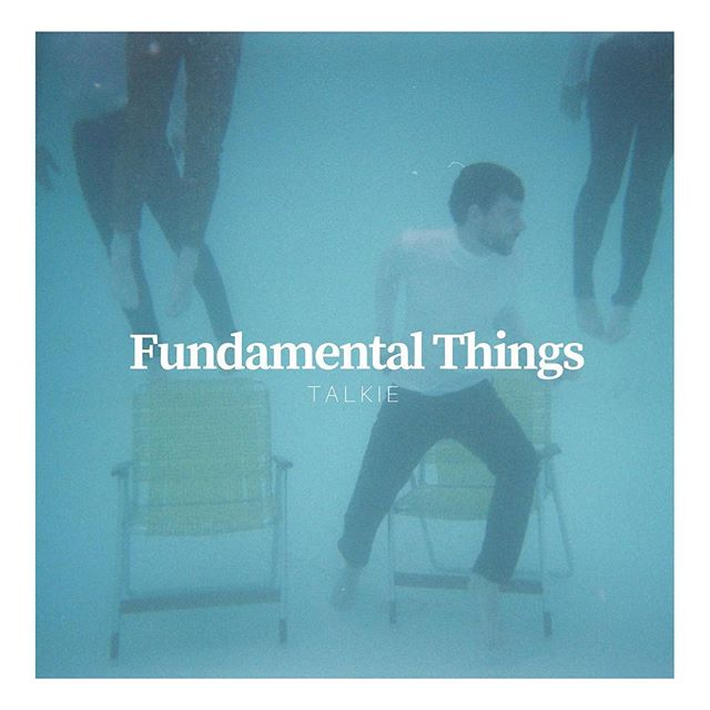 NEW ALBUM: Fundamental Things from @talkiemusic available 4.27.2018 /// TALKIE going to radio in two weeks w/ @shineonpromo. Currently picking up playlists on @spotify #newmusic #newalbum #talkie #fuzzydisco #radio #spotify