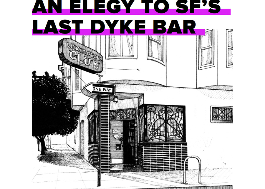 Article: An Elegy To SF's Last Dyke Bar