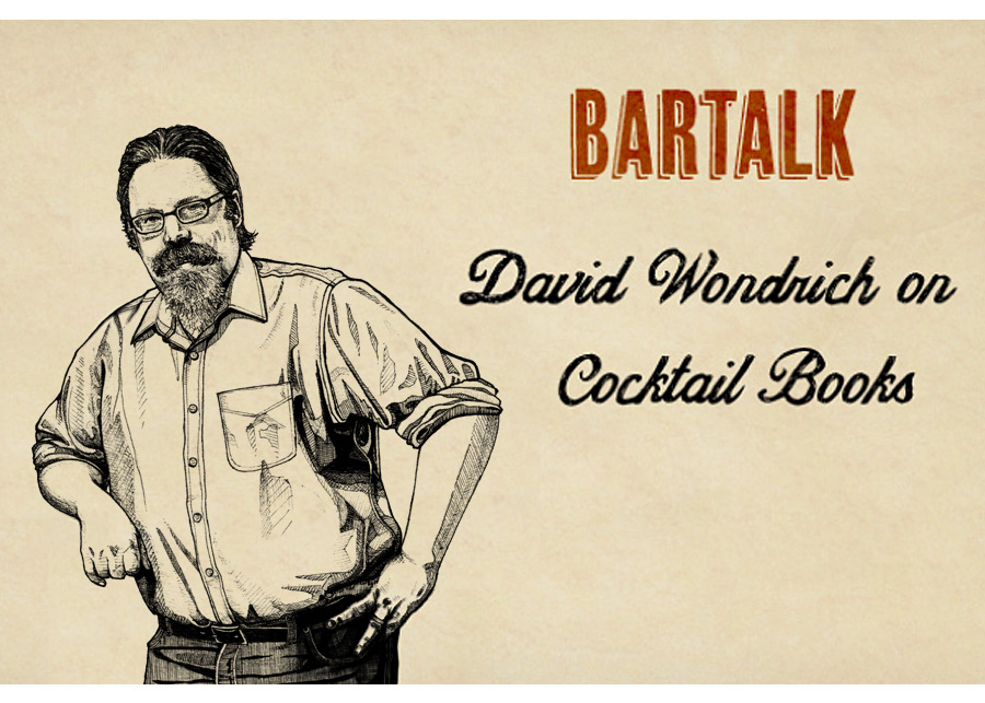 Bar Talk: David Wondrich