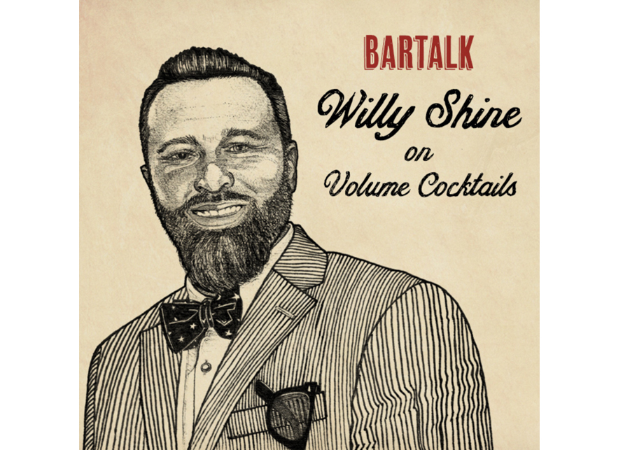Bar Talk: Willy Shine