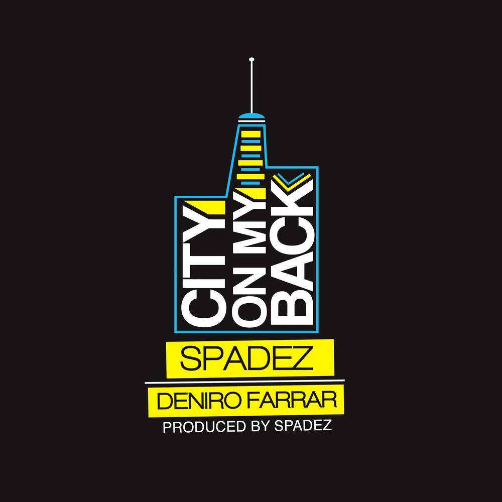 "Spadez & Deniro Farrar ""City On My Back"" iTunes Artwork"