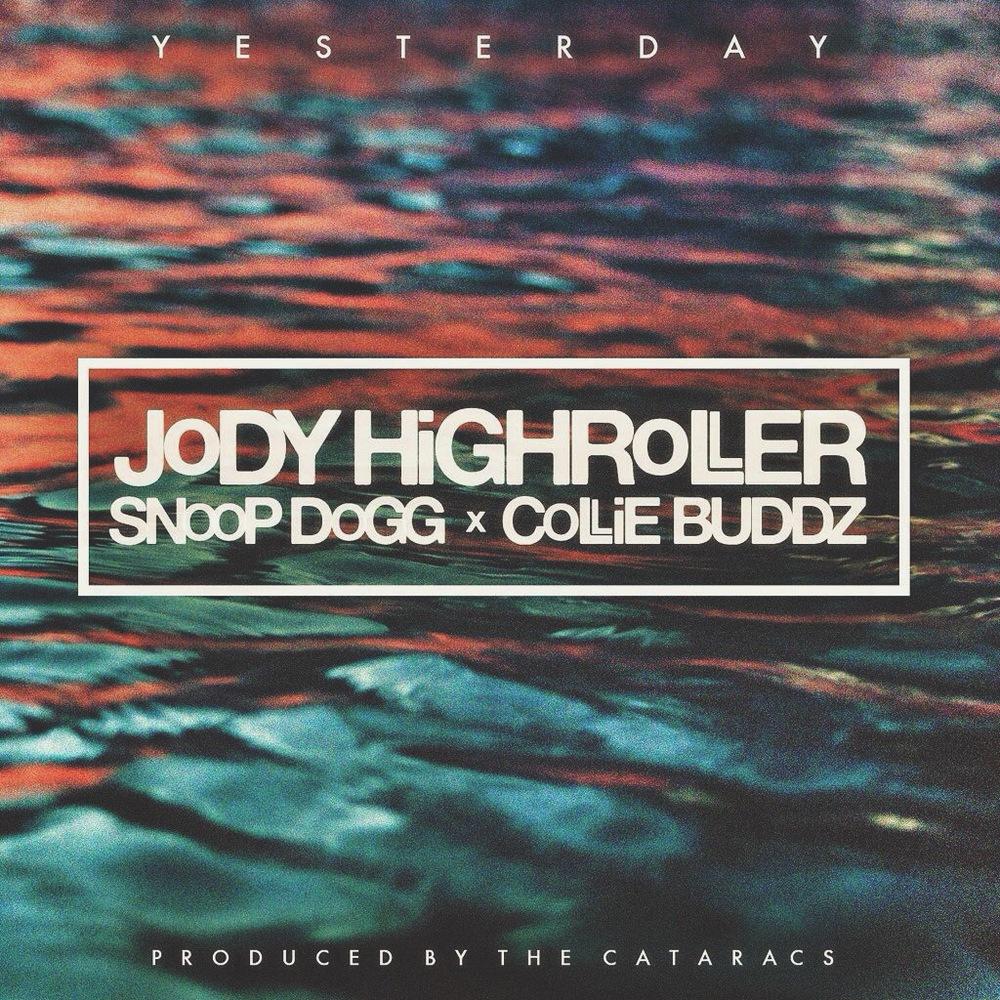 RiFF RAFF feat. Snoop Dogg & Collie Buddz 'Yesterday' Single Artwork
