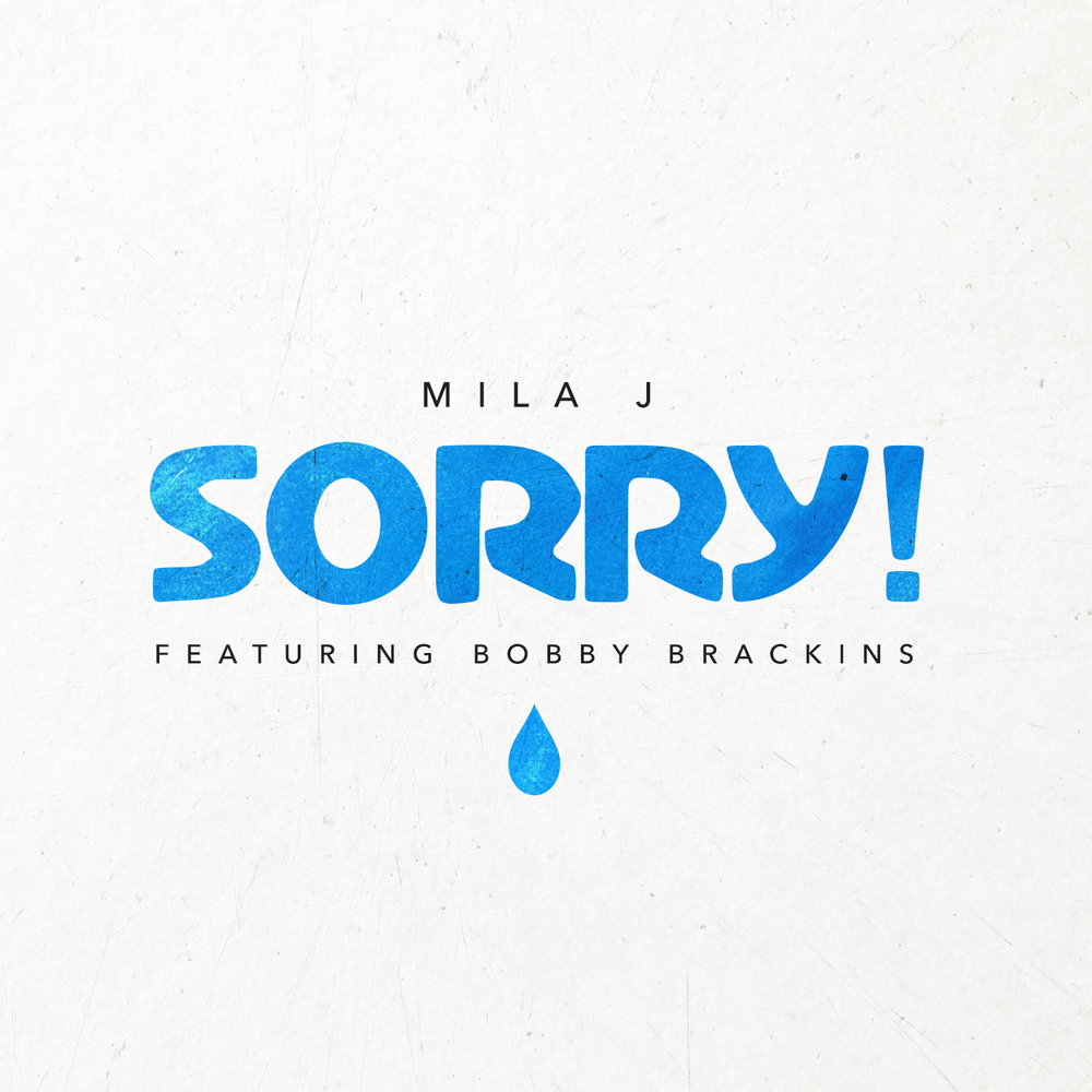 Mila J x Bobby Brackins 'Sorry' Artwork