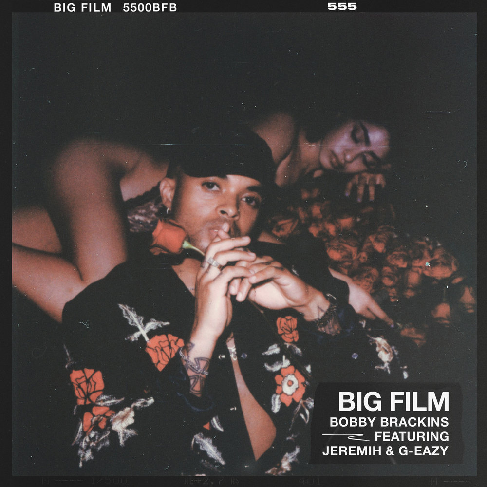 Bobby Brackins feat. G-Eazy & Jeremih - Big Film - Cover Artwork