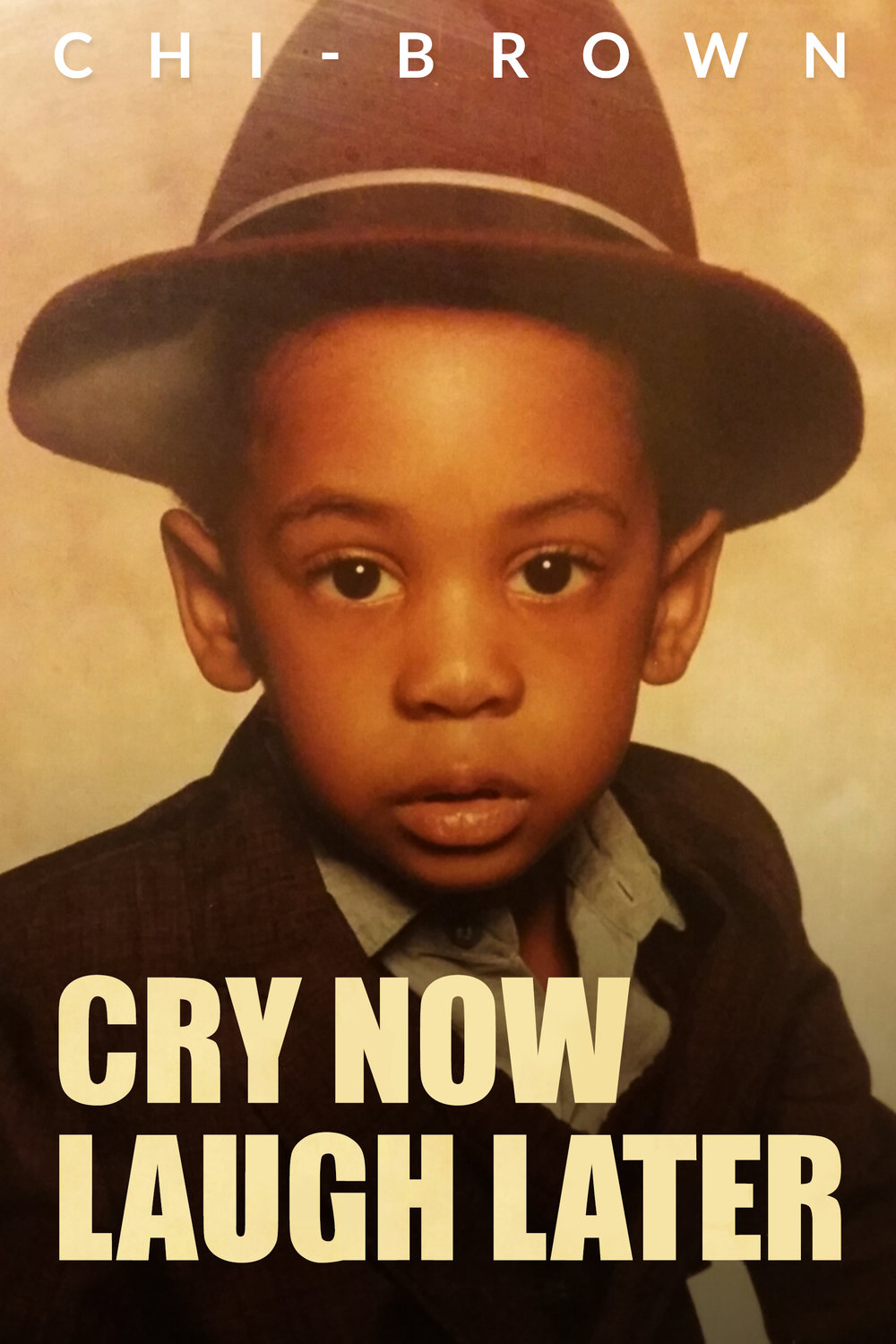 Cry Now Laugh Later (Front Cover).jpg