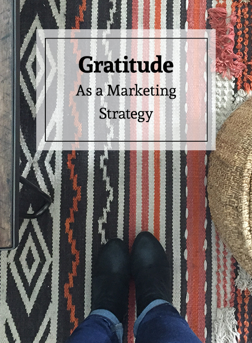 withelizabethfein - gratitude as a marketing strategy