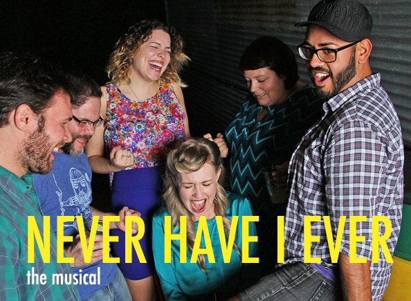 NEVER HAVE I EVER: THE MUSICAL