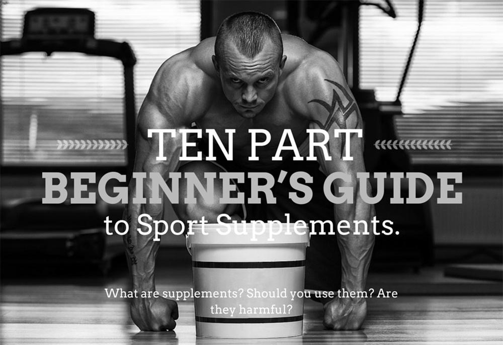 Series: Ten Part Beginner's Guide to Sport Supplements
