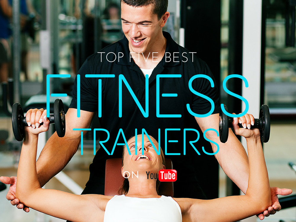 The 5 Best Fitness Trainers on YouTube