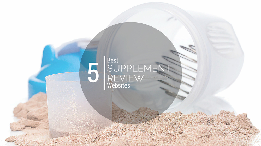 Part 3: The 5 Best Supplement Review Websites