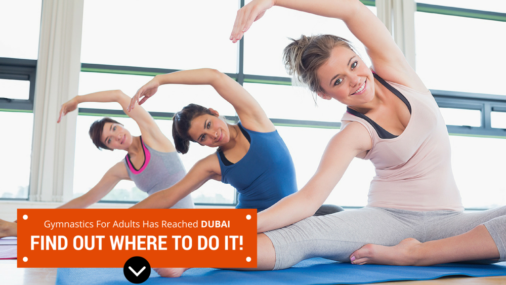 Gymnastics For Adults Has Reached Dubai – Find Out Where to Do it!