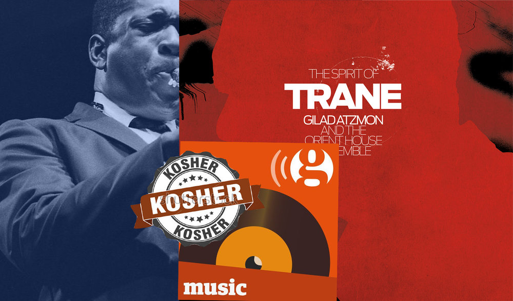 The Spirit of Trane-Gilad Atzmon & the OHE