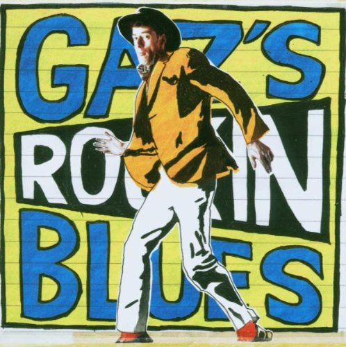 gaz's rockin blues