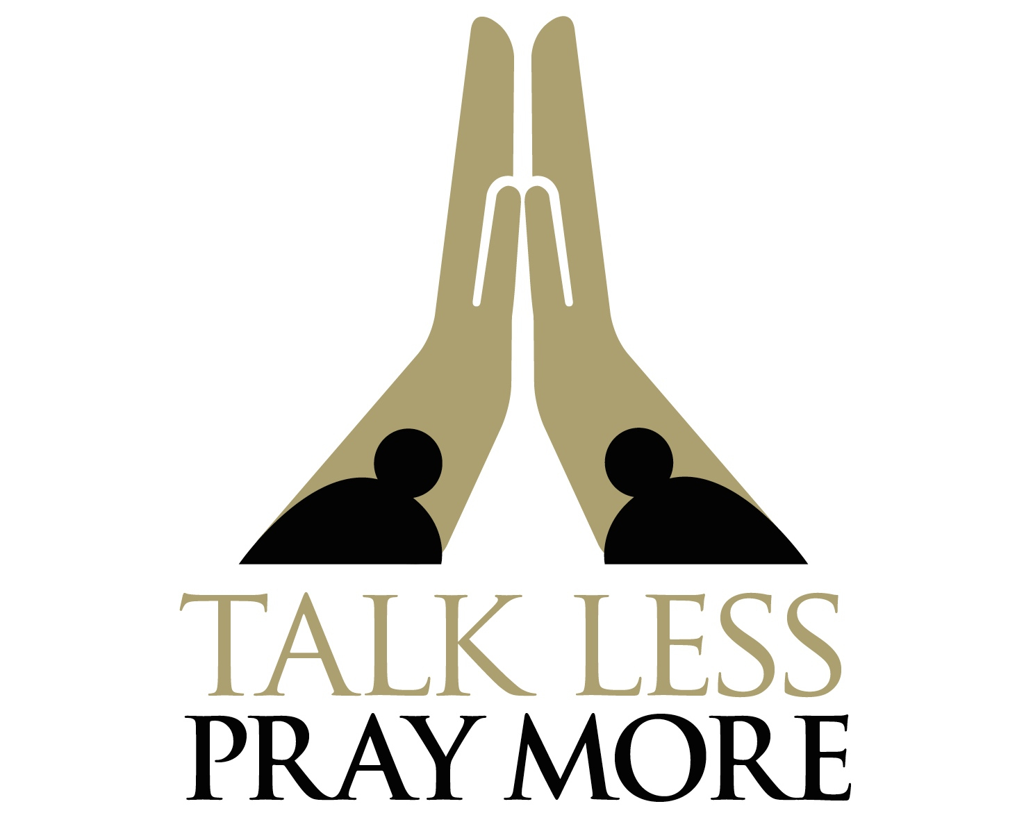Talk Less Pray More