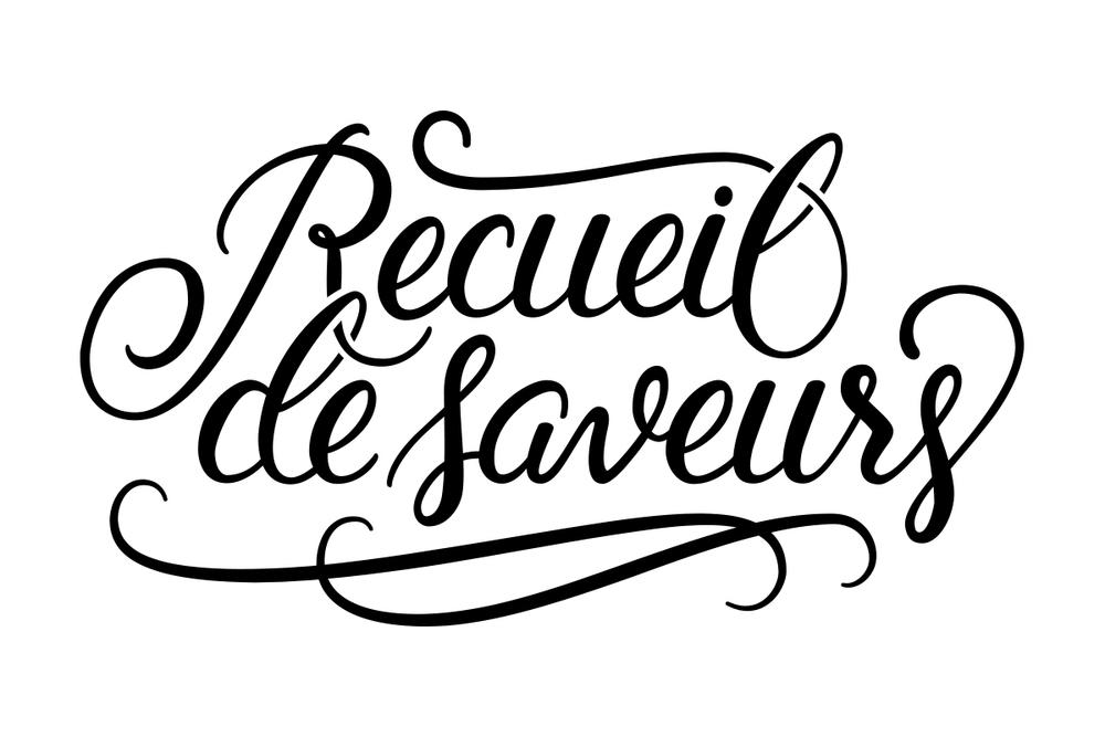 Recueil de Saveurs - Lettering by Wink & Wonder