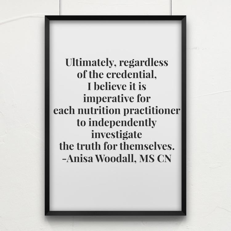 Anisa Woodall, CN nutritional beliefs.