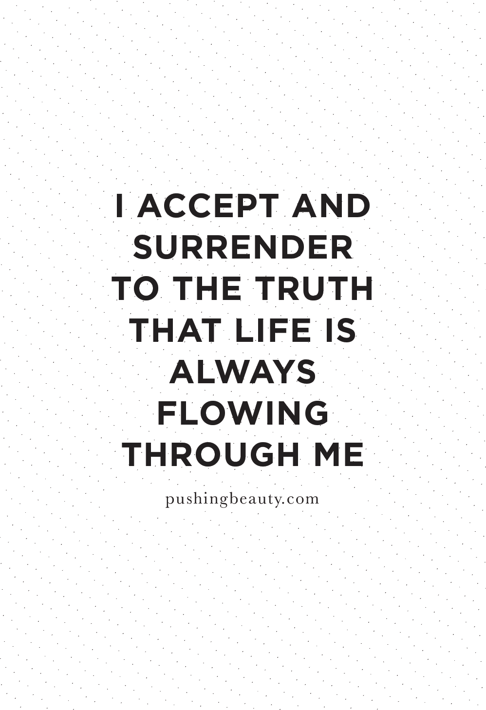 Acceptance quotes | Pushing Beauty