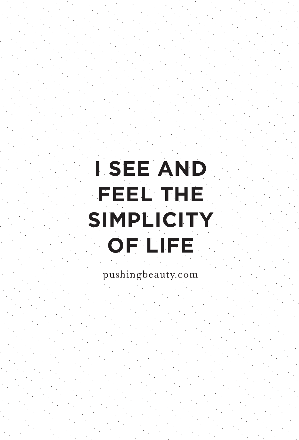 Life is simple quote  | Pushing Beauty