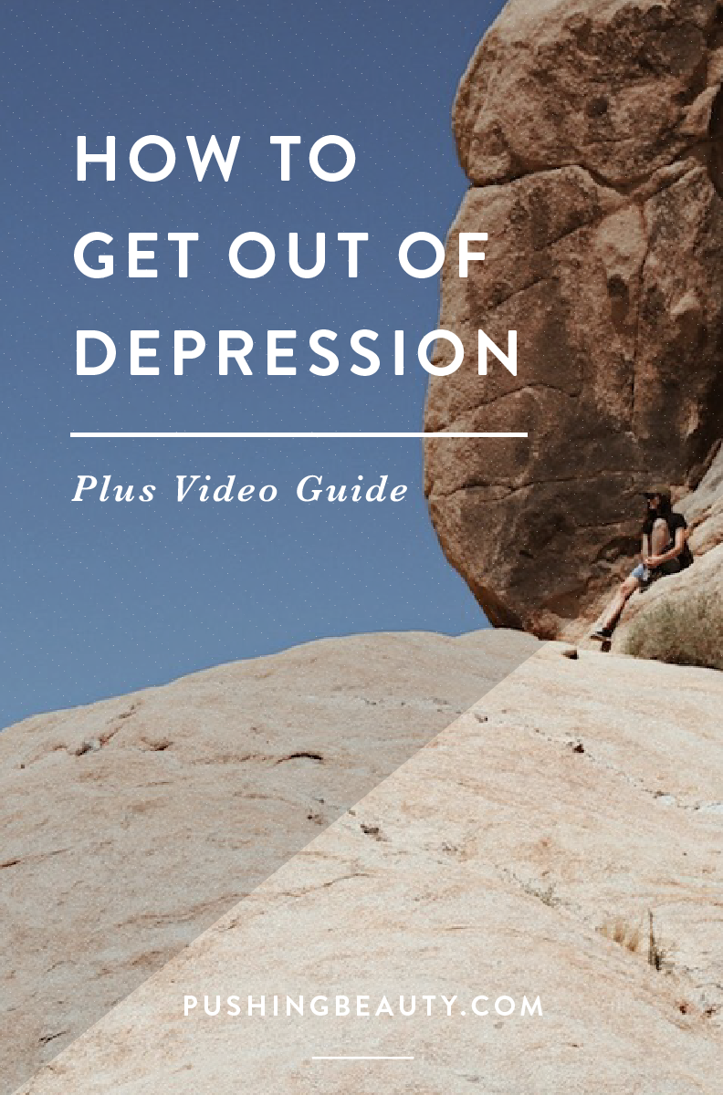 How To Get Out Of Depression