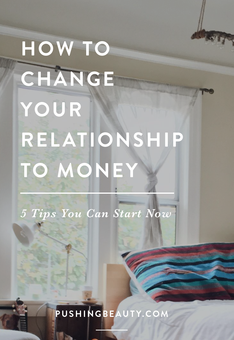 Change Your Relationship To Money