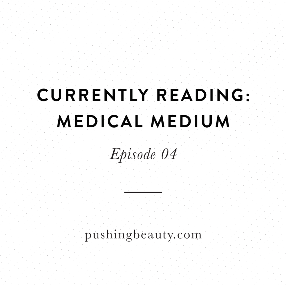 Currently Reading Medical Medium