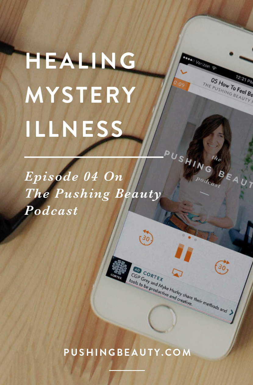 MEDICAL MEDIUM THE PUSHING BEAUTY PODCAST