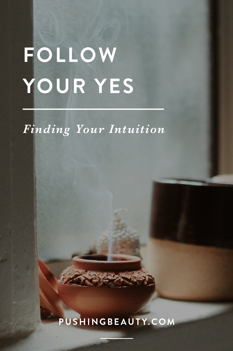 Follow Your Yes