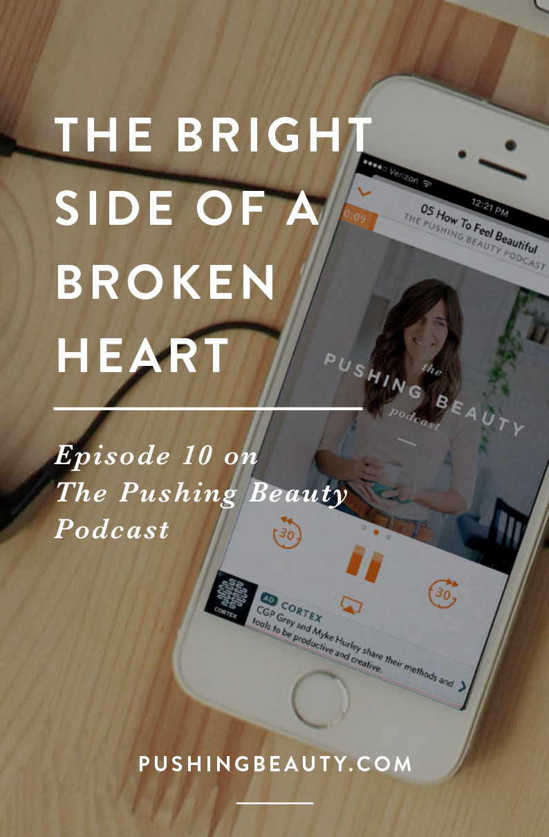 The Bright Side of a Broken Heart Podcast