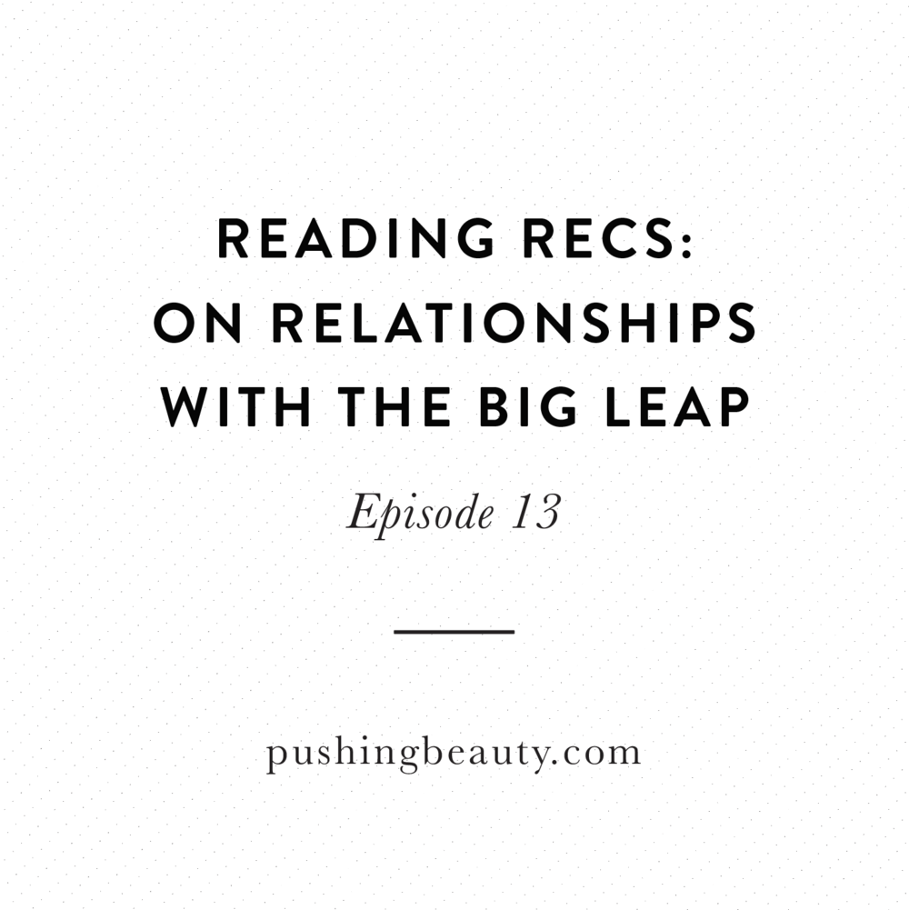 On Relationships The Big Leap