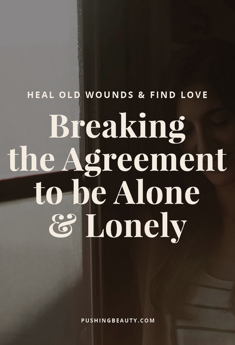 Breaking+The+Agreement+to+Be+Alone+and+Lonely.png