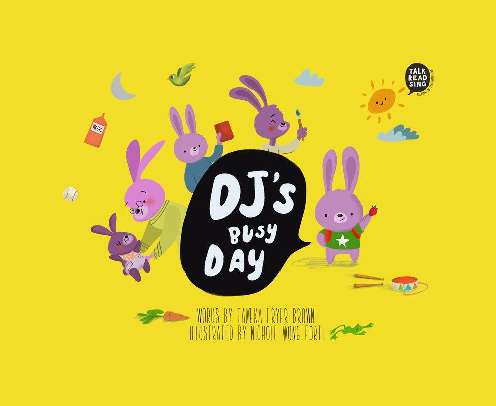 TALKING IS TEACHING: DJ'S BUSY DAY