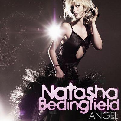 """NATASHA BEDINGFIELD           """"Angel"""""""