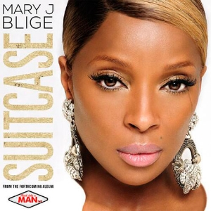 "MARY J BLIGE (THINK LIKE A MAN 2 SOUNDTRACK)                   ""Suitcase"""