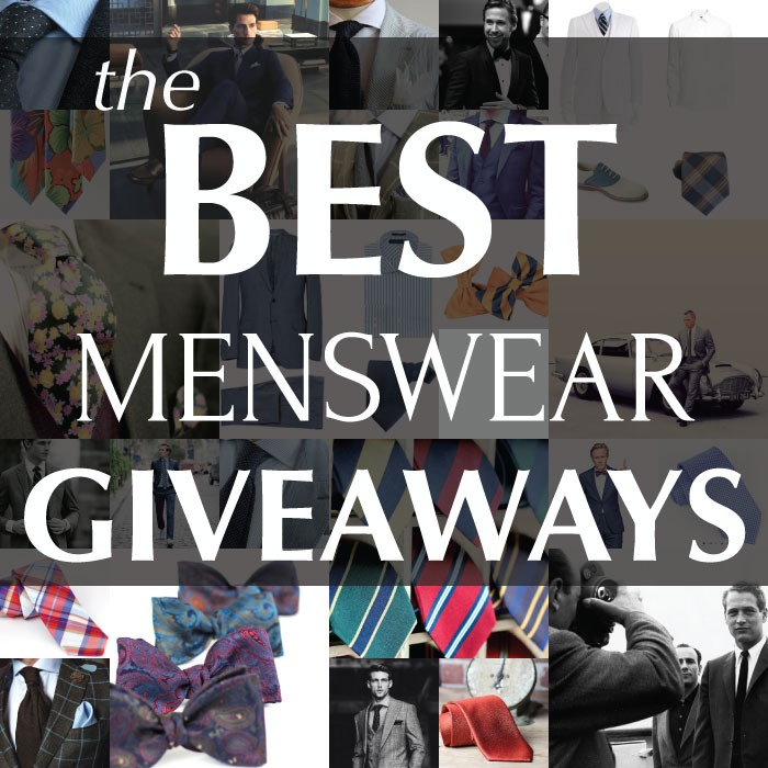 bows-n-ties :     A List of the Top 6 Best Menswear Giveaways of 2014.  Take a Look