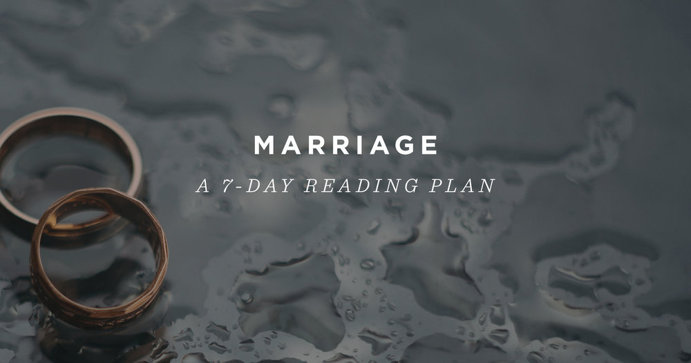 Marriage: A 7-Day Reading Plan