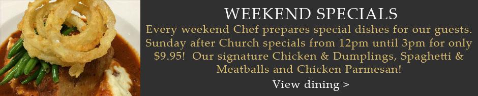 Weekend Specials!