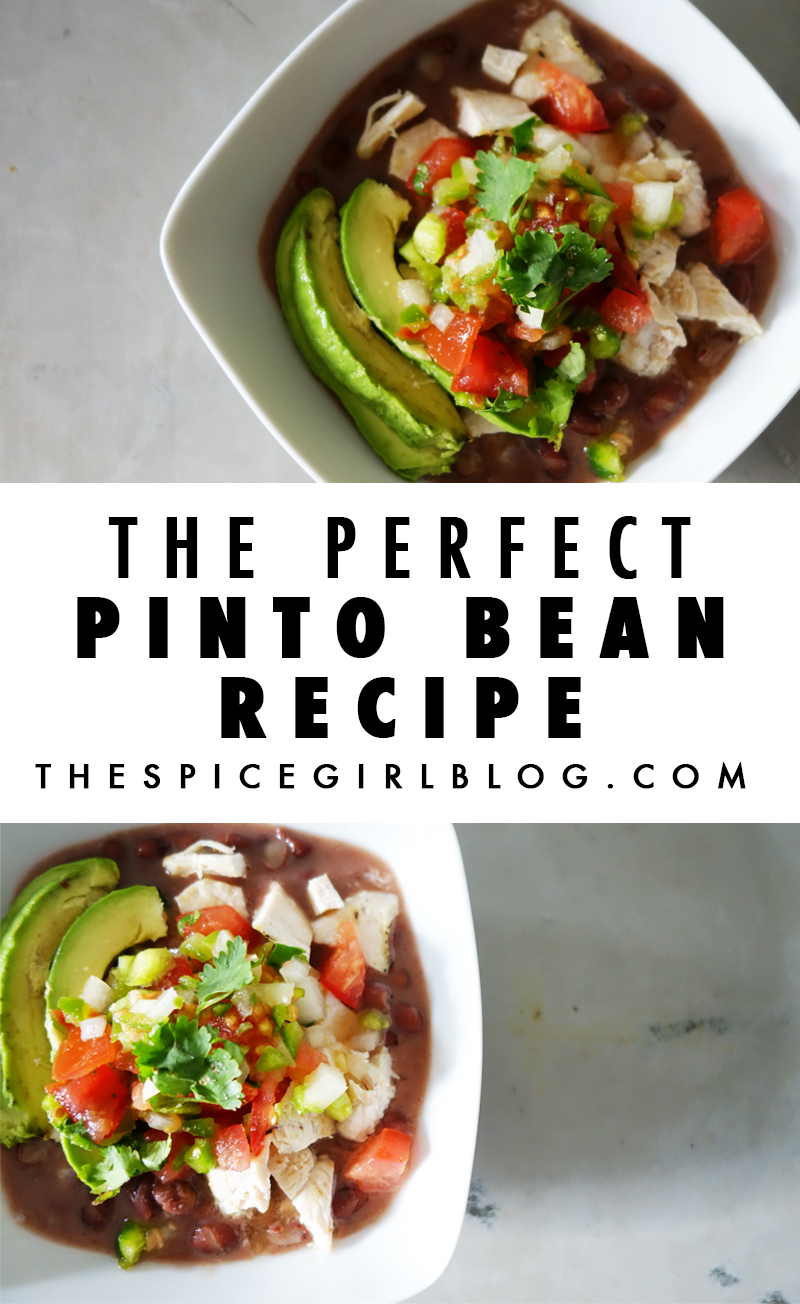 The Perfect Pinto Bean Recipe | The Spice Girl Blog