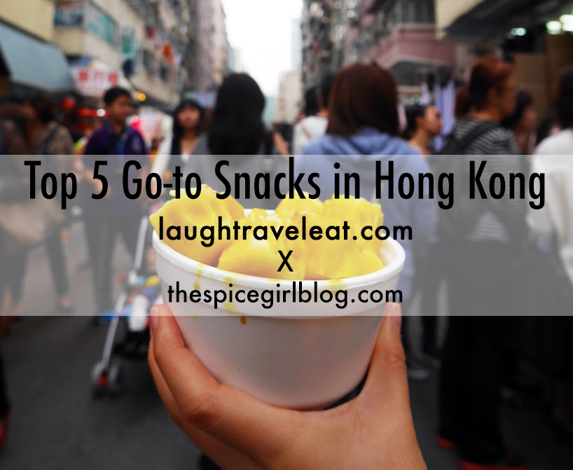 Top 5 Go to Snacks in Hong Kong | Laugh Travel Eat + The Spice Girl Blog