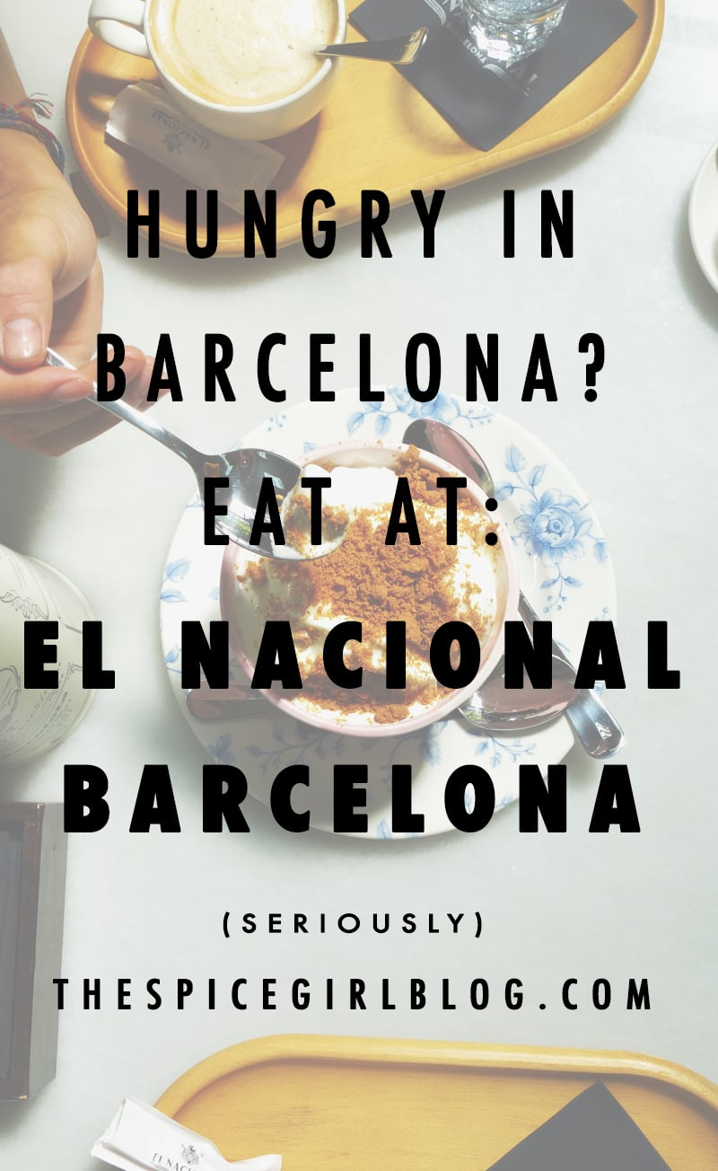 Hungry in Barcelona? Eat at El Nacional Barcelona | The Spice Girl Blog