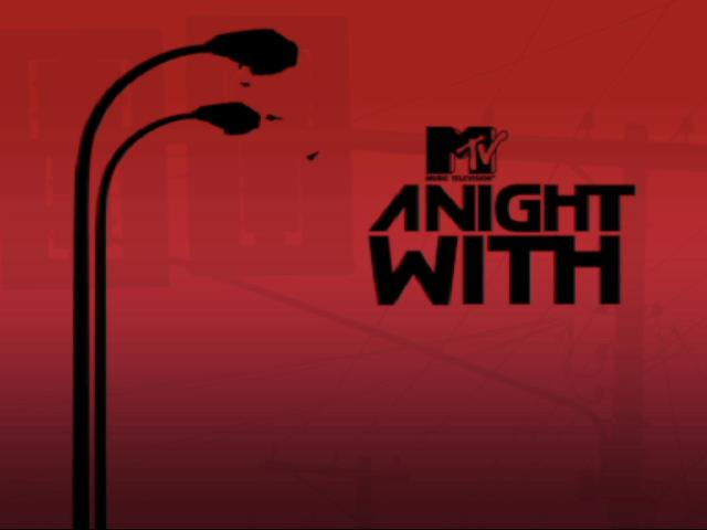 mtv - NightWith