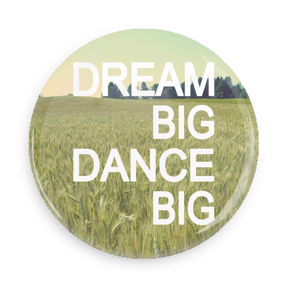 Dream Big Dance Big #100CC13